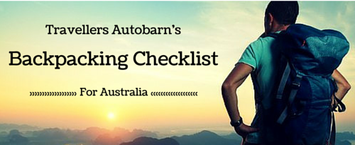 The Essential Backpacking Checklist for Australia